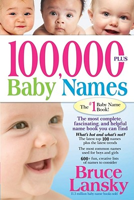 100,000 + Baby Names By Lansky, Bruce