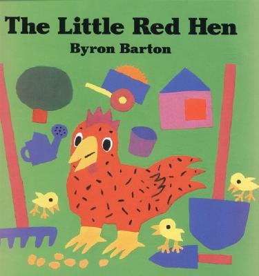 Little Red Hen By Barton, Byron